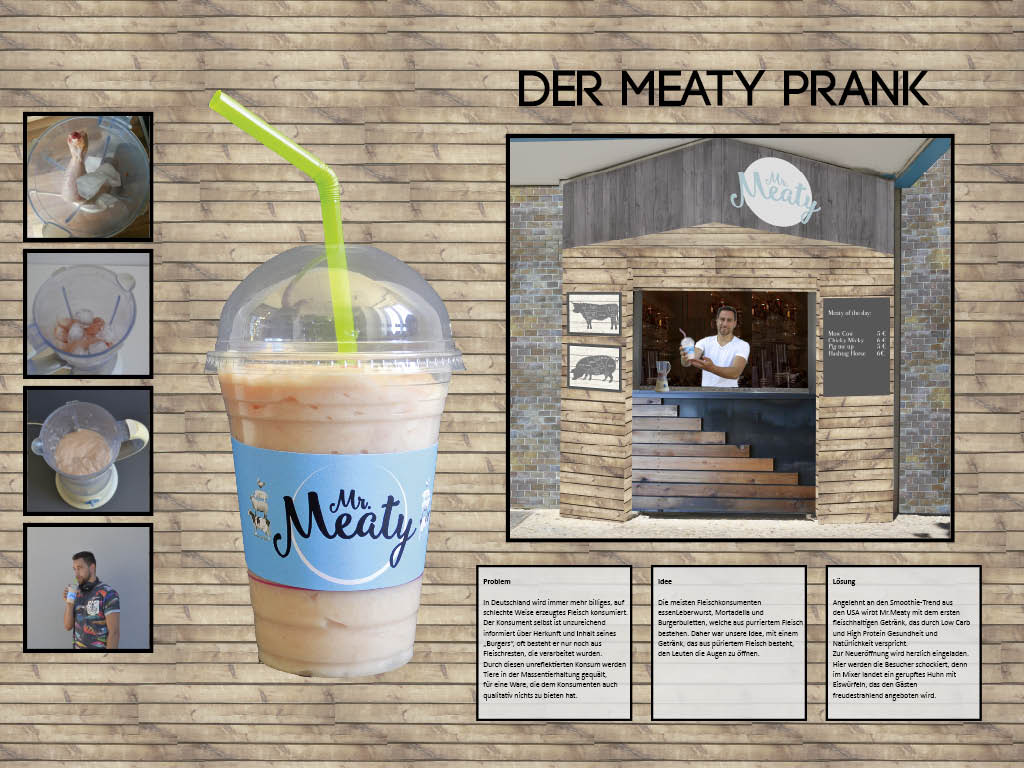 Der Meaty Prank: Kampagnen